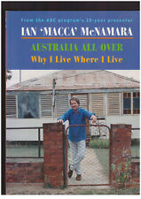 Why I Live Where I Live: Australia All Over by Ian McNamara SIGNED COPY SCARCE