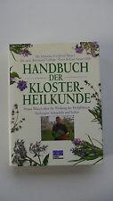 Handbuch der Kloster-Heilkunde - Dr.Johannes Gottfried Mayer