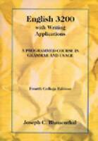 English 3200 with Writing Applications. A Programmed Course in Grammar and Usage