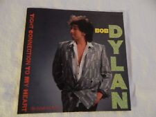 """Bob Dylan """"Tight Connection To My Heart"""" PICTURE SLEEVE! ONLY NEW COPY ON eBAY!!"""