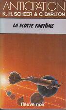 C1 Scheer Darlton PERRY RHODAN 45 La Flotte Fantome FNA 846 1978 EO