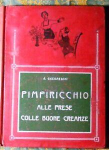 Pimpiripicchio alle prese con le buone creanze A.GHERARDINI ILLUSTRATO A.MUSSINO