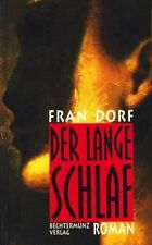 Der lange Schlaf - Fran Dorf Thriller packend spannend Mörder 20Jahre in Trance