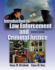 NEW Introduction to Law Enforcement and Criminal Justice by Henry M. Wrobleski