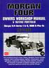 Morgan Four 1936-1981 4/4 1600 Series 1-5 Owner's Workshop Manual Service Repair