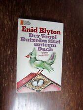 Enid Blyton  Der Vogel Butzebu sitzt unterm Dach