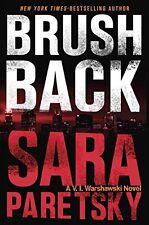 Brush Back (A V.I. Warshawski Novel) by Sara Paretsky