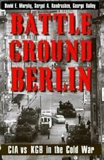 Battleground Berlin: CIA vs. KGB in the Cold War, Murphy, David E., Kondrashev,