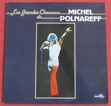 MICHEL POLNAREFF   LP ORIG FR  LES GRANDES CHANSONS