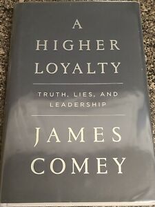 A HIgher Loyalty, James Comey 1st Signed by Author