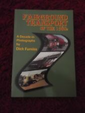 Fairground Transport of the 1980's Book by Dick Furness
