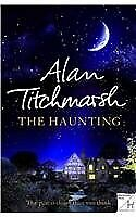 The Haunting By Alan Titchmarsh. 9780340936894