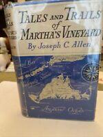 1938 Tales And Trails Of Martha's Vineyard Joseph C. Allen