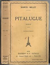 PITALUGUE de Marcel MILLET Troupe de Comédiens en Provence Éditions TRÉMOIS 1930