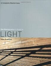 The Photographer's Guide to Light,John Freeman