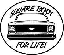 Square Body For Life S-10 CK1500 2500 Truck Window sticker decal NTPA Hot Rod