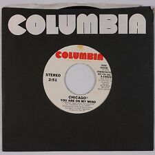 CHICAGO: You Are on My Mind USA COLUMBIA Long Short DJ PROMO 45 NM- Superb!