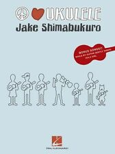 Jake Shimabukuro Peace Love Ukulele Learn to Play Jazz Rock UKE Music Book