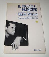 IL PICCOLO PRINCIPE sceneggiatura di Orson Welles - Bompiani 1995