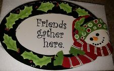Fitz and Floyd Snowman Sentiment Tray Plate Platter Friends Gather Here Nib