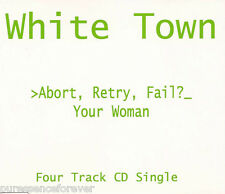 WHITE TOWN - >Abort, Retry, Fail?_ EP: Your Woman (UK 4 Tk CD Single)