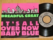 """7"""" Dreadful Great - It's All Over Now Baby Blue / You know - NM"""