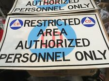 Vtg Civil Defense Cold War Era Restricted Area Sign Authorized Personnel Only