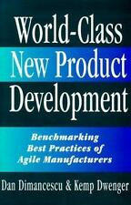 World-Class New Product Development: Benchmarking Best Practices of Agile Manufa