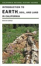 California Natural History Guides: Introduction to Earth, Soil, and Land in Cal…