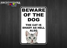 "Beware Of The Dog  CAT IS SHADY 10"" Vinyl Decal Car Pet Window Wall Sign Sticker"