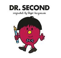 Doctor Who: Dr. Second (Roger Hargreaves) (Dr Men) by , NEW Book, (Paperback) FR