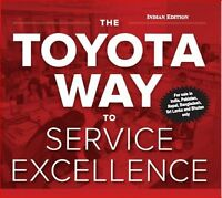 The Toyota Way to Service Excellence by Jeffrey K. Liker and Karyn Ross