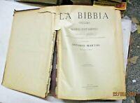 LA BIBBIA SECONDO LA VULGATA di  A. MARTINI - SONZOGNO fine 800 ILLUSTRATISSIMA