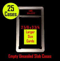 25 New Oversized 3-3/4x2-5/8 Unsealed Empty Graded Card Slabs HOLDER GRADING