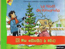 Le Noël de Kimamila * Un monde à lire * NATHAN * série 1 Livret 4 CP histoire