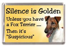 "Smooth Fox Terrier Dog Fridge Magnet ""Silence is Golden .."" by Starprint"