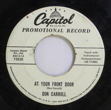 50'S & 60'S 45 Don Carroll - At Your Front Door / The Gods Were Angry With Me On