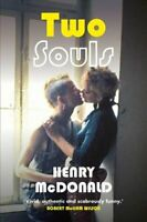 Two Souls A Novel by Henry McDonald 9781785372575 | Brand New | Free UK Shipping
