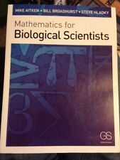 Mathematics for Biological Scientists Aitken, Broadhurst, Hladky PB LN