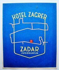 Étiquette bagage Hôtel Zagreb Zadar Jugoslavija. - Années 50.