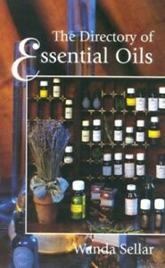The Directory of Essential Oils by Sellar, Wanda Paperback Book The Cheap Fast
