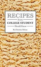 Stuff You Should Know: Recipes Every College Student Should Know by Christine...