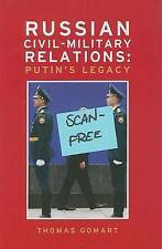 Russian Civil-Military Relations: Putin's Legacy by Thomas Gomart (Paperback, 2008)