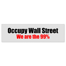"""Occupy Wall Street We Are 99% car bumper sticker decal 8"""" x 2"""""""