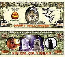 Happy Halloween 13 Dollar Novelty Money