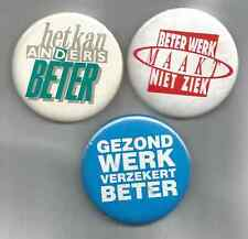 "3 NETHERLANDS ""FOR BETTER WORKING/HEALTH CONDITIONS"" POLITICAL TRADE UNION BADGE"