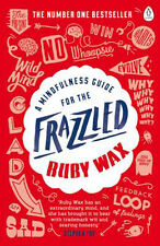 A Mindfulness Guide for the Frazzled | Ruby Wax