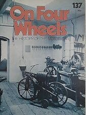 ON FOUR WHEELS 137 - THE HISTORY OF THE MOTOR CAR free p&p to uk