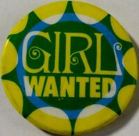 GIRL WANTED - Old OG Vtg 1970`s Button Badge Pin 32mm Humourous Funny Joke