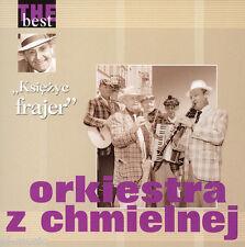 """= ORKIESTRA z CHMIELNEJ -  the best - """"ksiezyc frajer""""// sealed CD"""